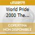 WORLD PRIDE 2000 THE COMPILATION