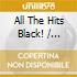 ALL THE HITS BLACK!
