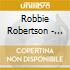 Robbie Robertson - Contact From The Underworld...