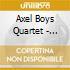 Axel Boys Quartet - Everybody Else