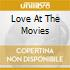 Love At The Movies