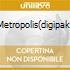 METROPOLIS(DIGIPAK)