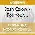 Josh Colow - For Your Pleasure
