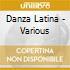 Danza Latina - Various Artists