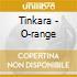 Tinkara - O-range