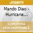 Mando Diao - Hurricane Bar