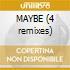 MAYBE (4 remixes)