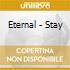 Eternal - Stay