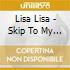 Lisa Lisa - Skip To My Lu