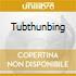 TUBTHUNBING