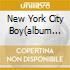 NEW YORK CITY BOY(ALBUM VERSION)