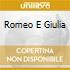 ROMEO E GIULIA