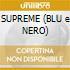 SUPREME (BLU e NERO)