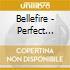 Bellefire - Perfect Bliss