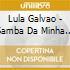 Lula Galvao - Samba Da Minha Terry