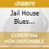 JAIL HOUSE BLUES  (CALENDARIO + CD)