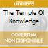 THE TEMPLE OF KNOWLEDGE