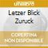 LETZER BLICK ZURUCK