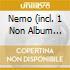 NEMO (INCL. 1 NON ALBUM TRACK!)