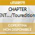 CHAPTER V:UNBENT.../Touredition+Gadg