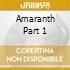 AMARANTH PART 1