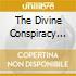 THE DIVINE CONSPIRACY  (LIMIT. EDIT.)