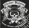 CD - CHROME DIVISION      - BOOZE, BROADS AND BEELZEBUB