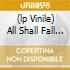 (LP VINILE) ALL SHALL FALL - PICTURE LP -
