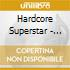 Hardcore Superstar - Beg For It