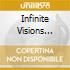 INFINITE VISIONS CD+DVD