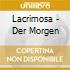 Lacrimosa - Der Morgen
