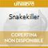 SNAKEKILLER