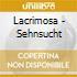 Lacrimosa - Sehnsucht