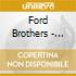 Ford Brothers - Center Stage