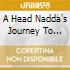 A HEAD NADDA'S JOURNEY TO ADIDI SKIZ
