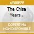 THE CHISA YEARS 1965-1975