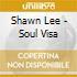 Shawn Lee - Soul Visa