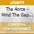 Tha 4orce - Mind The Gap Anthems Vol.2
