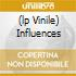 (LP VINILE) INFLUENCES