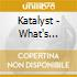 CD - KATALYST - WHAT'S HAPPENING