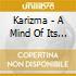 Karizma - A Mind Of Its Own Vol.2