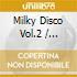 MILKY DISCO II