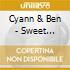 Cyann & Ben - Sweet Beliefs