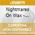 Nightmares On Wax - Dj Kicks