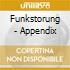 Funkstorung - Appendix