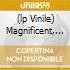 (LP VINILE) MAGNIFICENT, THE