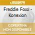 Freddie Foxx - Konexion