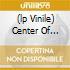 (LP VINILE) CENTER OF ATTENTION