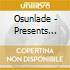 Osunlade - Presents Yoruba