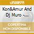 Kon&Amur And Dj Muro - The Kings Of Diggin'